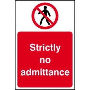 Strictly No Admittance Sign, Rigid 1mm PVC Board (200mm X 300mm)