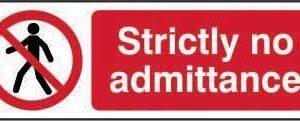Strictly No Admittance Sign, Rigid 1mm PVC Board (300mm X 100mm)