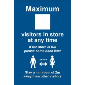 Maximum X Visitors In Store – RPVC (200 X 300mm)