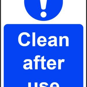 Clean After Use Rigid PVC Wall Sign (200 X 300mm)